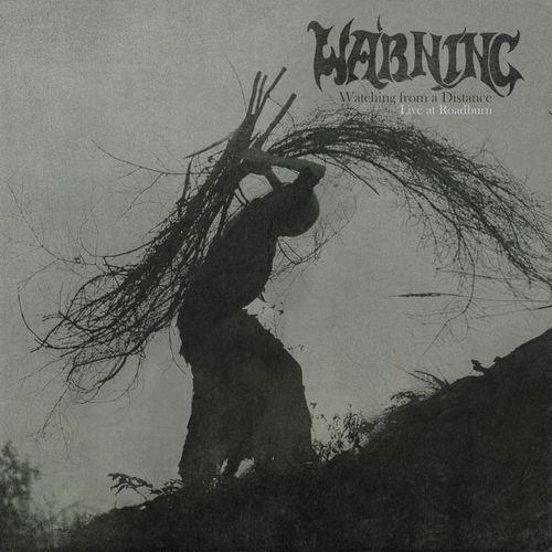 Warning — Watching from a Distance ( Live at Roadburn) (2021)