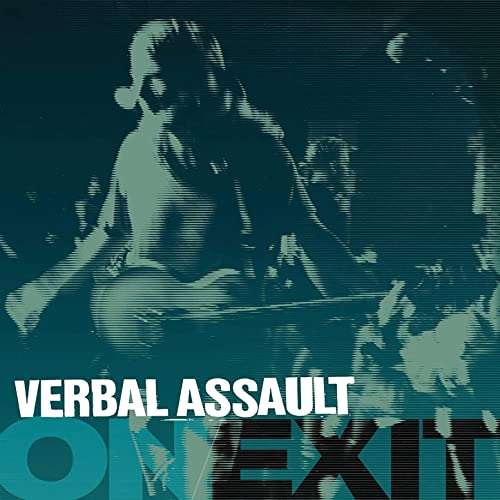 Verbal Assault — On/Exit (2021)