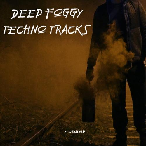 Deep Foggy Techno Tracks (2021)