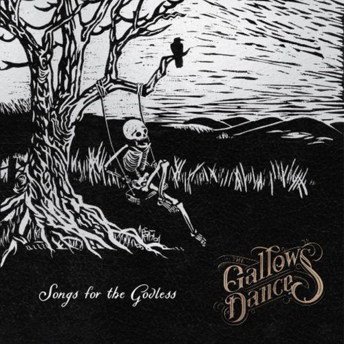 The Gallows Dance - Songs for the Godless (2021)