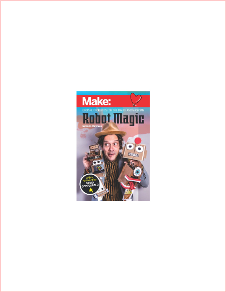 Make - Robot Magic By Mario Marchese