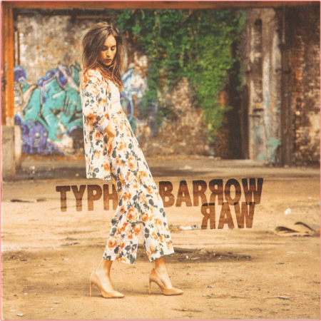 Typh Barrow - Raw (Deluxe Edition) (2018) Flac