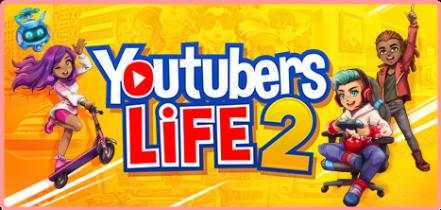 Youtubers Life 2 [FitGirl Repack]
