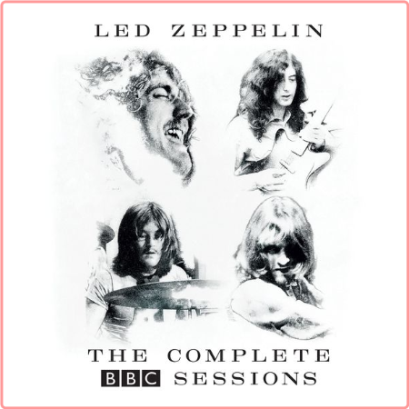 Led Zeppelin - The Complete BBC Sessions (HD Remastered) [24Bit-96kHz] FLAC