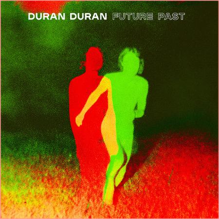 Duran Duran - Future Past (2021) Mp3 320kbps