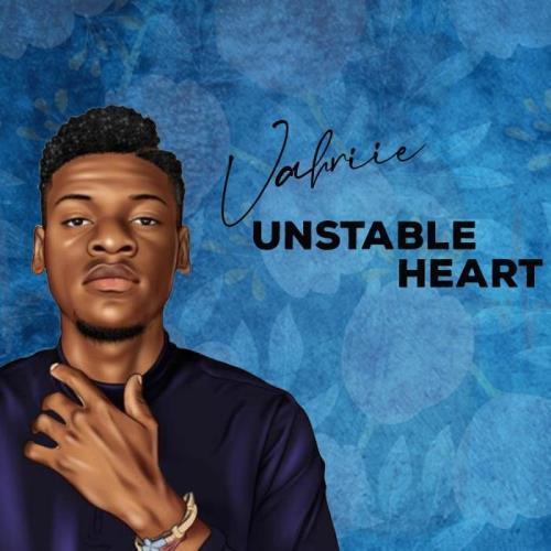Vahriie — Unstable Heart (2021)
