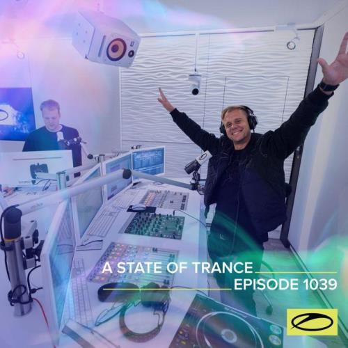 Armin van Buuren — A State of Trance ASOT 1039 (2021-10-21)