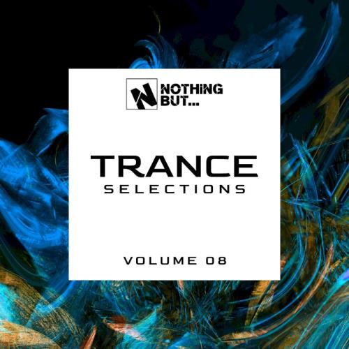 Nothing But... Trance Selections, Vol. 08 (2021)