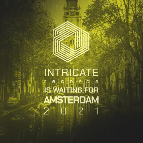 Intricate Records Is Waiting For Amsterdam 2021 (2021)