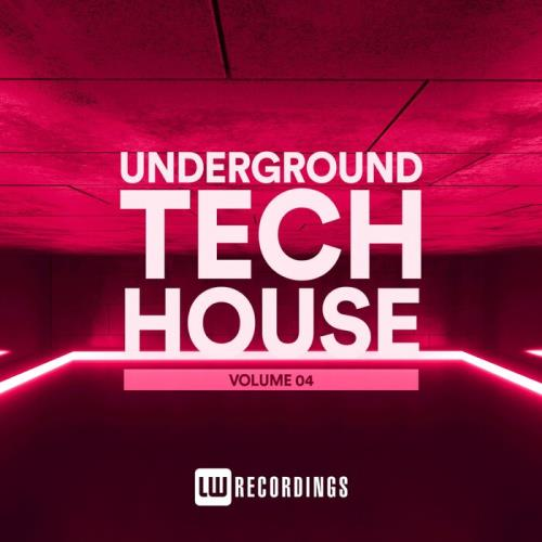 Underground Tech House, Vol. 04 (2021)
