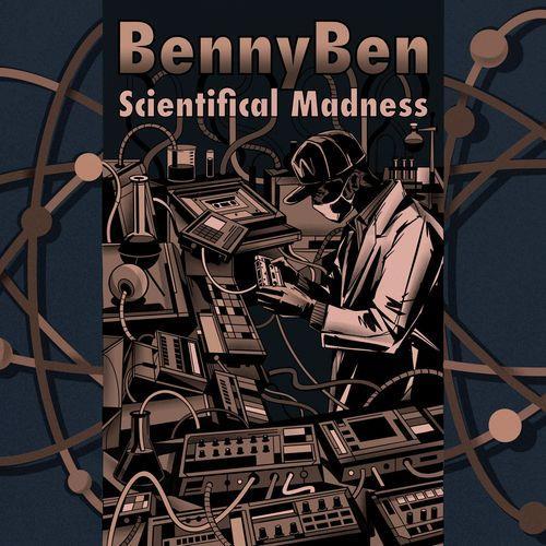 BennyBen — Scientifical Madness (2021)