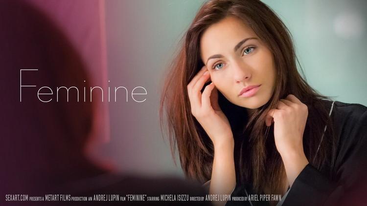 SexArt/MetArt - Michaela Isizzu - Feminine [FullHD 1080p]