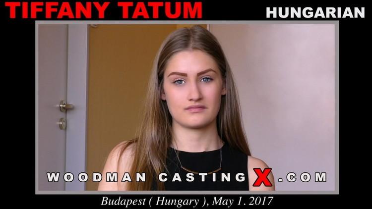 WoodmanCastingX - Tiffany Tatum - * Updated * [FullHD 1080p]
