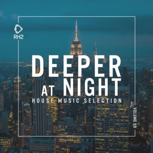 Deeper at Night, Vol. 59 (2021)