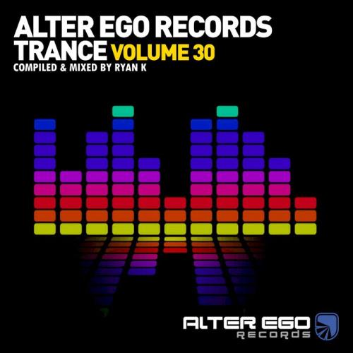 Alter Ego Trance, Vol. 30: Mixed By Ryan K (2021)