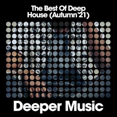 The Best of Deep House (Autumn '21) (2021)