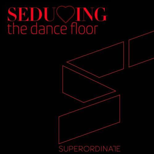 Seducing the Dancefloor, Vol. 8 (2021)