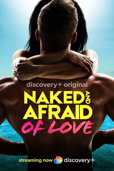 Naked And Afraid Of Love S01E07 1080p I Kissed A Girl x265 HEVC-Nb8