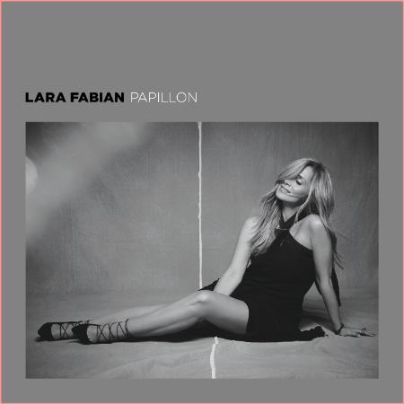 Lara Fabian - Papillon (2019) Flac