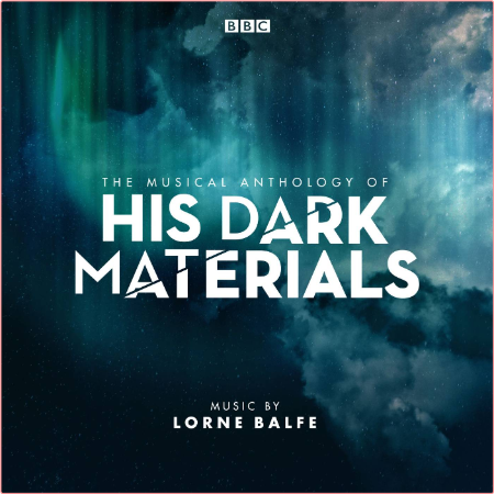 Lorne Balfe - The Musical Anthology of His Dark Materials (Music from the Television Series) (2019)
