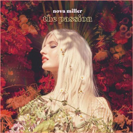 Nova Miller - The Passion (2020)