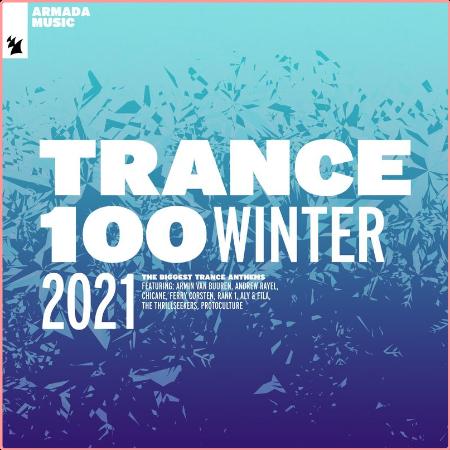 VA - Trance 100 - Winter 2021 (2021) Mp3 320kbps