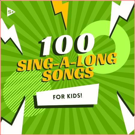 VA - 100 Sing-A-Long Songs For Kids (2021) Mp3 320kbps