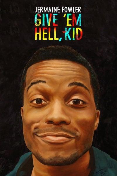 Jermaine Fowler Give Em Hell Kid 2015 1080p WEBRip x265-RARBG
