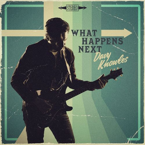 The Davy Knowles — What Happens Next (2021)
