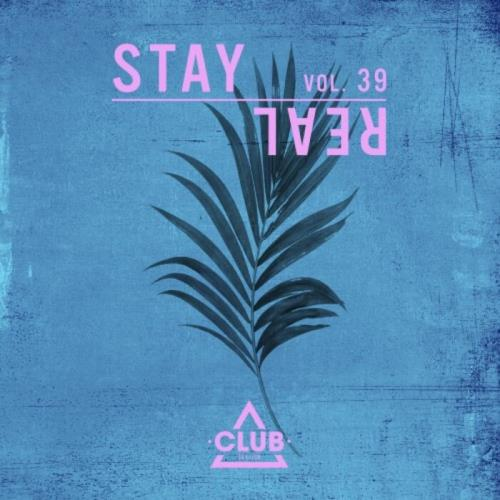 Stay Real, Vol. 39 (2021)