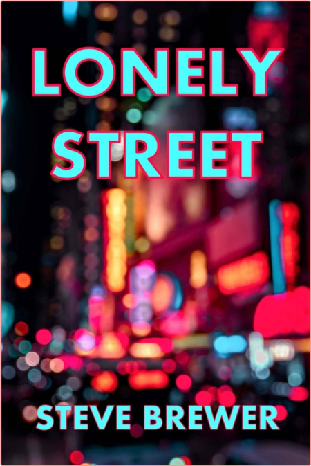 Lonely Street by Steve Brewer