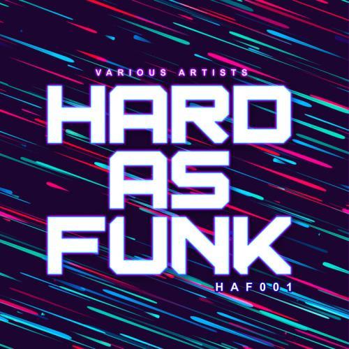 Hard As Funk 001 (2021)