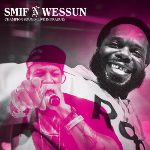 Smif-n-Wessun — Champion Sound (Live from Prague) (2021)