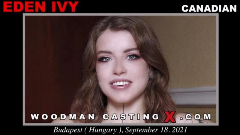 WoodmanCastingX.com - Eden Ivy - Woodman Casting X [FullHD 1080p]