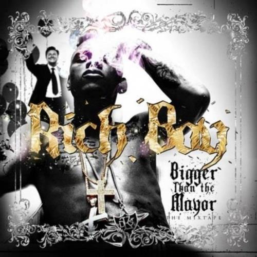 Rich Boy — Bigger Than The Mayor (2021)