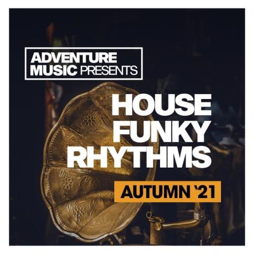 House Funky Rhythms (Autumn '21) (2021)