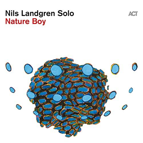 Nils Landgren — Nature Boy (2021)
