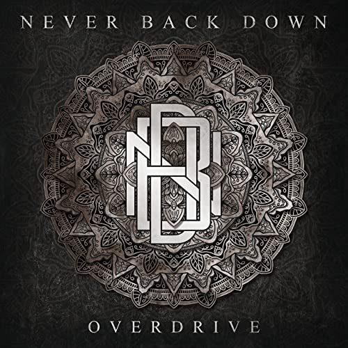 Never Back Down — Overdrive (2021)