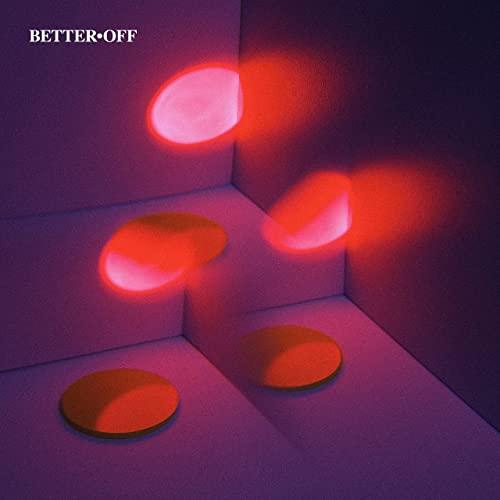 Better Off — Better Off (2021)