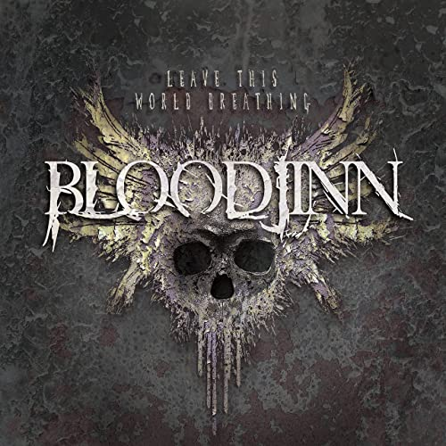 Bloodjinn — Leave This World Breathing (2021)