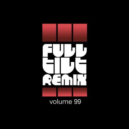 Full Tilt Remix Vol. 99 (2021)