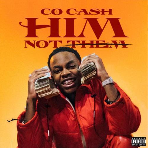 Co Cash — HIM, Not Them (2021)