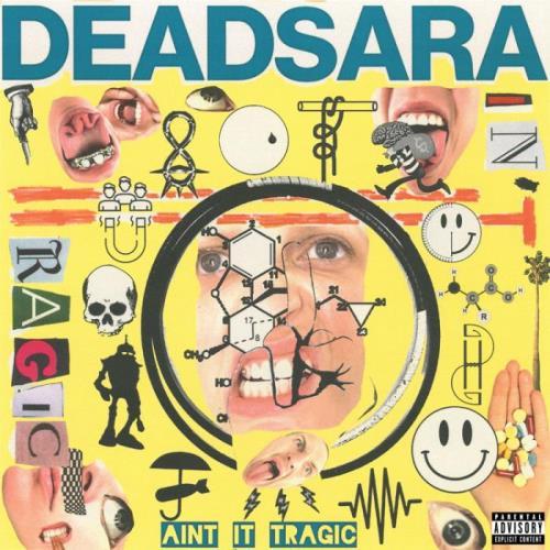 Dead Sara — Ain't It Tragic (2021)