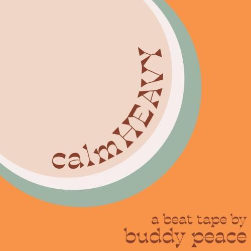 Buddy Peace - Calm Heavy (2021)