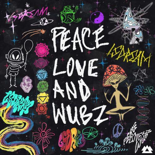 Lsdream — Peace Love & Wubz (2021)