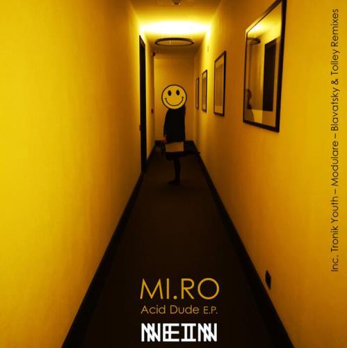 MI.RO — Acid Dude (2021)