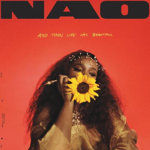Nao — And Then Life Was Beautiful (2021)