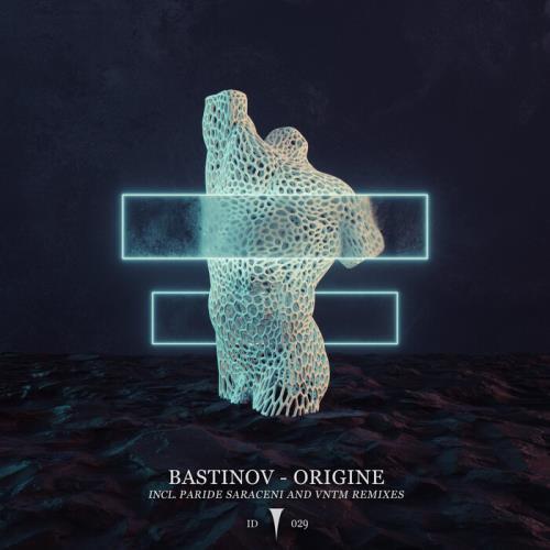 Bastinov — Origine (2021)