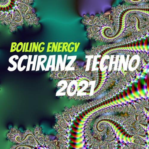 Boiling Energy — Schranz Techno (2021)