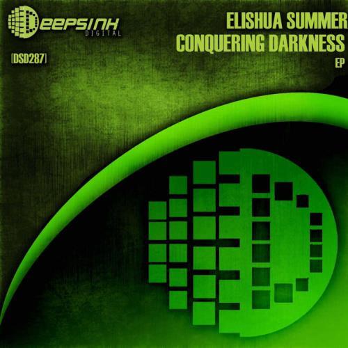 Elishua Summer - Conquering Darkness EP (2021)